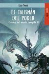 EL TALISMAN DEL PODER (CRONICAS III)