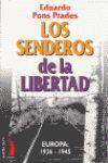 LOS SENDEROS DE LA LIBERTAD