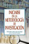 INICIARSE EN LA METODOLOGIA DE LA INVESTIGACION