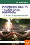 PENSAMIENTO CREATIVO Y ACCION SOCIAL INNOVADORA