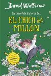 LA INCREÍBLE HISTORIA DE... EL CHICO DEL MILLON