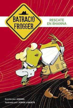 BATRACIO FROGGER 4. RESCATE EN RHANNA