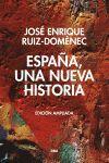 ESPAÑA, UNA  NUEVA HISTORIA. EDICIÓN AMPLIADA..