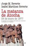 LA MATANZA DE ATOCHA