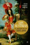 LOS AUSTRIAS EL IMPERIO DE LOS CHIFLADOS