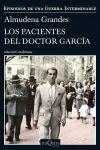 LOS PACIENTES DEL DOCTOR GARCÍA  ( EPISODIOS DE UNA GUERRA INTERMINABLE 4 )