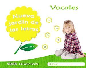 NUEVO JARDÍN DE LAS LETRAS. VOCALES. NIVEL II