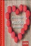 PARA LA MEJOR MADRE DEL MUNDO! - 12 VALES PARA HACERTE FELIZ