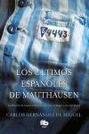 LOS ULTIMOS ESPAÑOLES DE MAUTHAUSEN LB