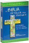 BÍBLIA CATÓLICA PARA JÓVENES