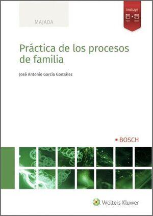 PRÁCTICA DE LOS PROCESOS DE FAMILIA