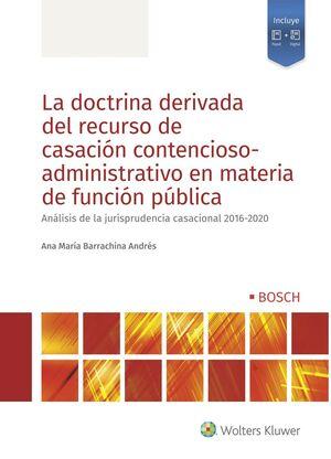 LA DOCTRINA DERIVADA DEL RECURSO DE CASACIÓN CONTENCIOSO-ADMINISTRATIVO EN MATER