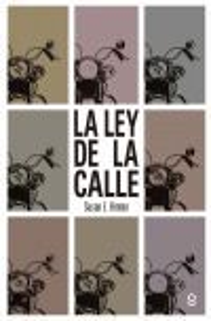 LA LEY DE LA CALLE.