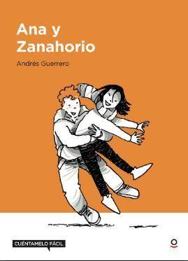 ANA Y ZANAHORIO ( LECTURA FACIL + 12 )