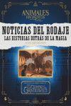 NOTICIAS DEL RODAJE. LAS HISTORIAS DETRAS DE LA MAGIA (ANIMALES FANTASTICOS Y DONDE ENCONTRARLOS)