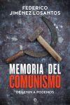 MEMORIA DEL COMUNISMO. DE LENIN A PODEMOS
