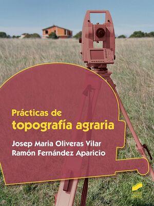 PRÁCTICAS DE TOPOGRAFÍA AGRARIA