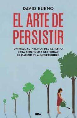 EL ARTE DE PERSISTIR