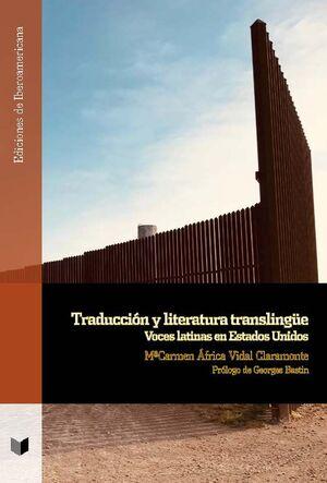 TRADUCCIÓN Y LITERATURA TRANSLINGÜE