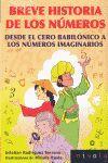 BREVE HISTORIA DE LOS NUMEROS. DESDE EL CERO BABIL