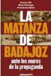 MATANZA DE BADAJOZ, LA