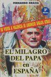 EL MILAGRO DEL PAPA EN ESPAÑA: SU VISITA A VALENCIA SE ANUNCIÓ SIGLOS