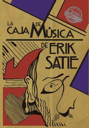 LA CAJA DE MUSICA DE ERIK SATIE  LIBRO +  2CD