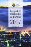 LOS PUEBLOS MÁS BONITOS DE ESPAÑA 2017 . GUIA OFICIAL