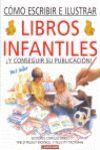 LIBROS INFANTILES COMO ESCRIBIR E ILUSTRAR