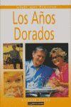 AÑOS DORADOS,LOS