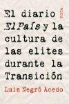 EL DIARIO EL PAIS Y LA CULTURA DE LAS ELITES DURANTE LA TRANSICION
