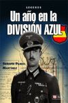 UN AÑO EN LA DIVISION AZUL