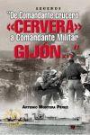 DE COMANDANTE CRUCERO CERVERA A C.GIJON