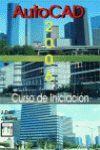 AUTOCAD 2006 CURSO DE INICIACION