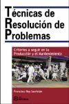 TECNICAS DE RESOLUCION DE PROBLEMAS CRITERIOS A SEGUIR EN LAPRODUCCION