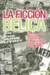 FICCION BELICA,LA