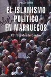ISLAMISMO POLITICO EN MARRUECOS RETRATO DESDE DENTRO