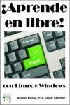 ¡APRENDE EN LIBRE! CON LINUX Y WINDOWS