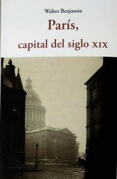 PARIS CAPITAL DEL SIGLO XIX
