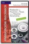 REALIZACION PROYECTOS PIEZAS MAQUINAS(LIBRO PRACTICAS)