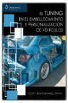 TUNING - EMBELLECIMIENTO Y PERSONALIZACION DE VEHICULOS