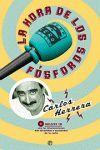 LA HORA DE LOS FÓSFOROS CON CD