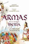 ARMAS DE LA ANTIGUA IBERIA DE TARTESSOS A NUMANCIA