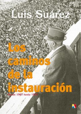 TOMO VI  LOS CAMINOS DE LA INSTAURACION - DESDE 1967 HASTA 1975 VOL.VI