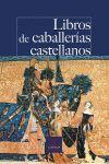 LIBROS DE CABALLERIAS CASTELLANOS CP