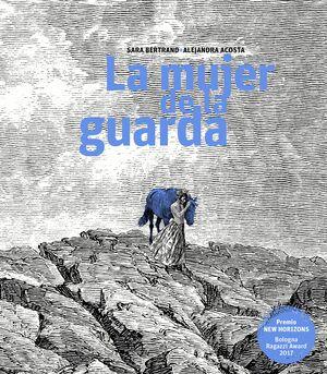 LA MUJER DE LA GUARDA