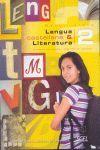 LENGUA LITERATURA 2 BACHILLER ALUMNO 2009. NUEVO