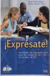 EXPRESATE. ACTIVIDADES DE EXPRESION ORAL PARA B1, B2 Y C1 DE ELE