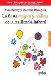 FIESTA MAGICA Y REALISTA DE LA RESILIENCIA INFANTIL