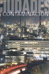 (E) CIUDADES Y CONTAMINACION